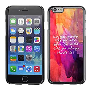 Paccase / SLIM PC / Aliminium Casa Carcasa Funda Case Cover para - Popular Art Quote Be Yourself Remember Life Inner Self - Apple Iphone 6