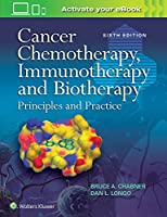 Cancer Chemotherapy, Immunotherapy and Biotherapy, 6th Edition Front Cover