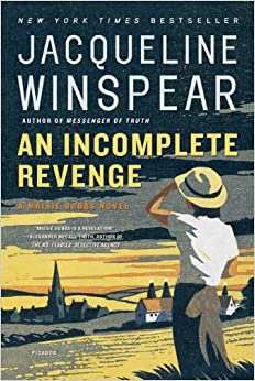 Book An Incomplete Revenge (Maisie Dobbs Book 5)