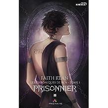 Prisonnier: Les chroniques de Ren, T1 (Imaginaire)