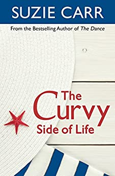 The Curvy Side of Life by [Carr, Suzie]