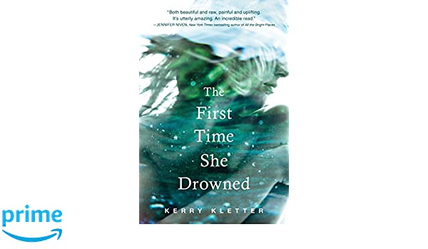 The First Time She Drowned: Amazon.es: Kerry Kletter: Libros ...