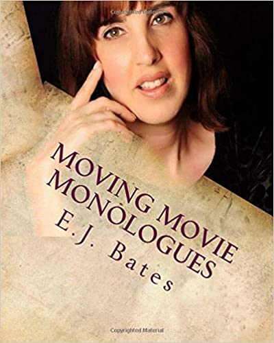 Book Moving Movie Monologues: Original dramatic monologues
