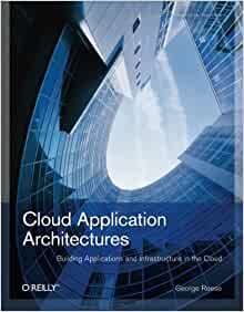 Cloud application architectures george reese