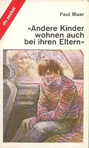 Download Andere Kinder Wohnen Auch Bei Ihren Eltern: Andere Kinder Wohnen Auch Bei Ihren Eltern (German Edition) pdf epub