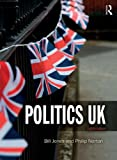 Politics UK, Bill Jones and Philip Norton, 1447921402