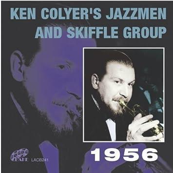 Ken Colyer's Jazzmen & Skiffle Group 1956 by Ken Colyer (2013-05-03) -  Amazon.com Music