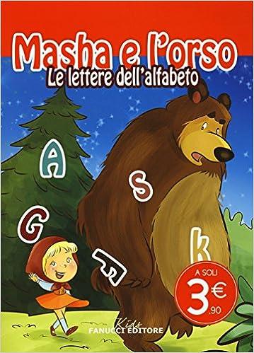 Le Lettere Dellalfabeto Masha E Lorso Ediz Illustrata Amazon
