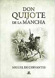 Don Quijote de la Mancha (Literatura Universal): Amazon.es
