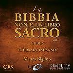 La bibbia non è un libro sacro: Il grande inganno | Mauro Biglino