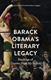 img - for Barack Obama s Literary Legacy: Readings of Dreams From My Father book / textbook / text book