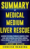 img - for Summary of Medical Medium Liver Rescue By Anthony William book / textbook / text book
