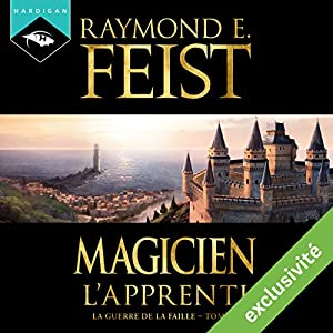 Magicien : L'Apprenti (La Guerre de la Faille 1) Audiobook