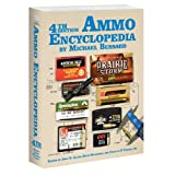 The Ammo Encyclopedia, Michael Bussard, 1936120224