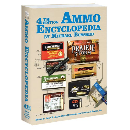 4th Edition The Ammo Encyclopedia