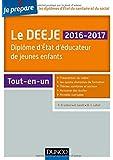 Je prépare le DEEJE 2016-2017 - 2e éd. - Diplôme d'État d'éducateur de jeunes enfants