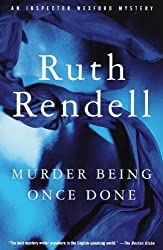 Murder Being Once Done (Inspector Wexford Book 7)