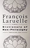 Dictionary of Non-Philosophy, François Laruelle, 1937561135