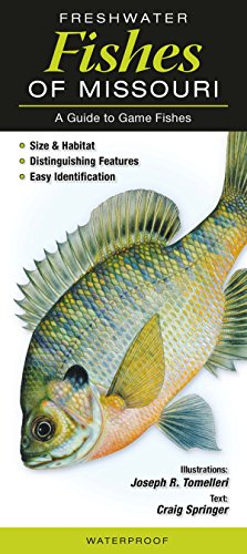 Freshwater Fishes of Missouri: A Guide to Game Fishes ()