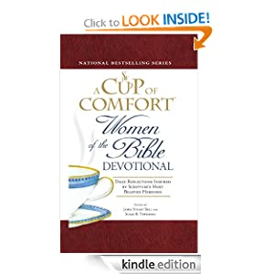 A Cup of Comfort Women of the Bible Devotional James Stuart Bell and Susan B Townsend