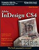 InDesign CS4 Bible, Galen Gruman and Gruman, 0470405112