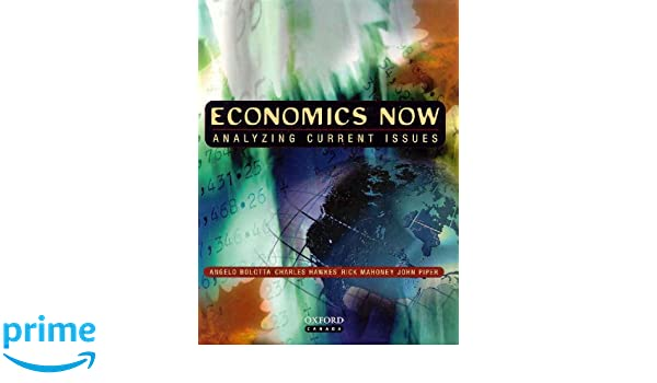 Economics now analyzing current issues angelo bolotta charles economics now analyzing current issues angelo bolotta charles hawkes rick mahoney john piper elaine aboud jenifer ludbrook 9780195414455 fandeluxe Image collections