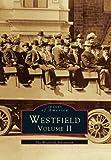 Westfield Volume II, Westfield Athenaeum, 0738564842