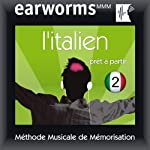 Earworms MMM - l'Italien: Prêt à Partir Vol. 2 | earworms MMM