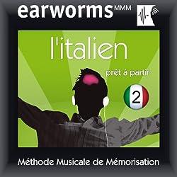Earworms MMM - l'Italien: Prêt à Partir Vol. 2