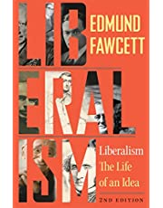 Liberalism: The Life of an Idea, Second Edition