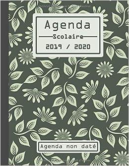 Agenda Scolaire 2019 2020, Agenda non daté: Planificateur ...