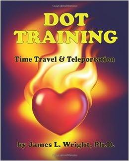 Dot Training: Time Travel & Teleportation