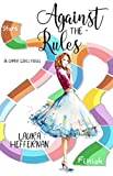 Against the Rules (Gamer Girls Book 2)