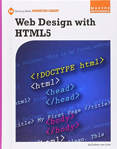 Web Design With HTML5 (Makers As Innovators) by Cherry Lake Pub