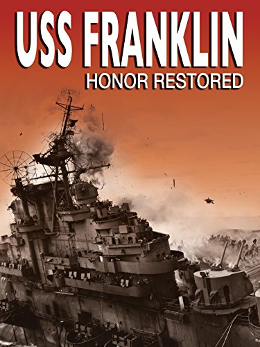 (USS Franklin: Honor Restored)