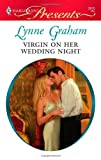 Virgin on Her Wedding Night, Lynne Graham, 0373129157