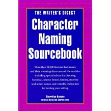 The Writer's Digest Character Naming Sourcebook by Sherrilyn Kenyon (1994-02-03)