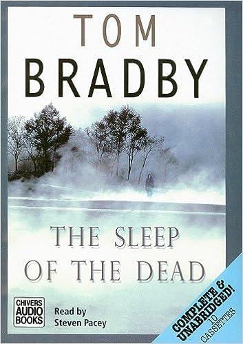 the sleep of the dead tom bradby steven pacey 9780754008491