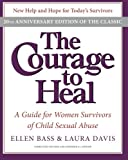 ISBN: 0061284335 - The Courage to Heal: A Guide for Women Survivors of Child Sexual Abuse, 20th Anniversary Edition