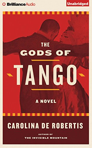 The Gods of Tango: A Novel by Brilliance Audio
