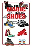 The Magic of Shoes: A Journey Through Middle School with the Right Pair of Shoes on