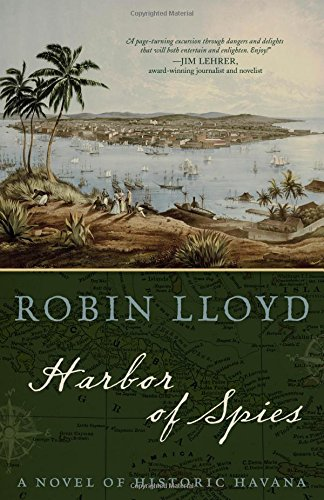 (Harbor of Spies: A Novel of Historic Havana)