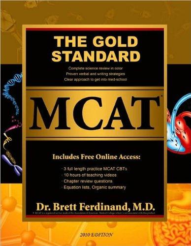 Dr. Brett Ferdinand M.D. , Daphne McCormack'sThe Gold Standard MCAT with Online Practice MCAT Tests (Prep Study Guide) [Hardcover](2010)