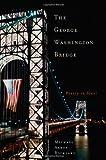 The George Washington Bridge, Michael Aaron Rockland, 0813543754
