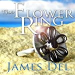The Flower Ring | James Del