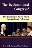 Dysfunctional Congress?, David T. Canon and Kenneth R. Mayer, 0813326990