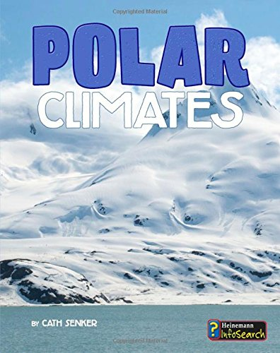 Polar Climates (Focus on Climate Zones)