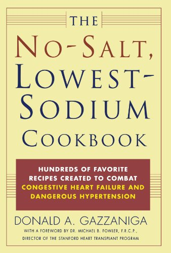 The No-Salt, Lowest-Sodium Cookbook