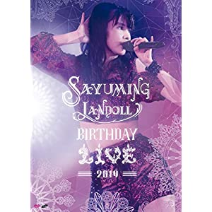 SAYUMINGLANDOLL~BIRTHDAY LIVE 2019~