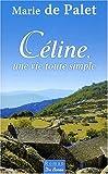 Celine, une Vie Toute Simple